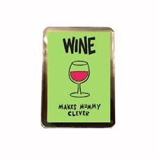 Wine - Novelty Fridge Magnet (Makes Mummy Clever)
