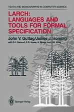 Larch: Languages and Tools for Formal Specification (Monographs in Com-ExLibrary