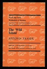 Antonia Fraser - The Wild Island; SIGNED PROOF