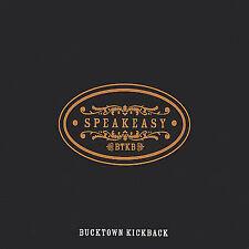 Speakeasy 2005 by Bucktown Kickback