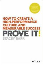 How to Create a High-Performance Culture and Measurable Success Prove It! by...