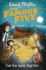 Famous Five: Five Run Away Together: Book 3 by Enid Blyton