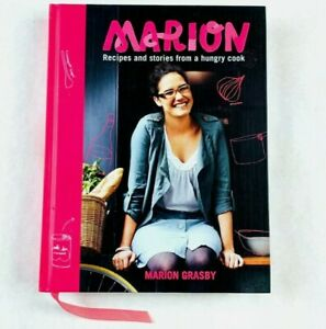 Marion: Recipes and Stories from a Hungry Cook by Marion Grasby (Hardcover)