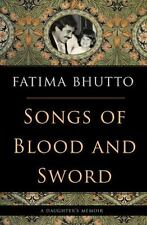 Songs of Blood and Sword: A Daughter's Memoir: By Bhutto, Fatima