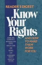 Know Your Rights: And How to Make Them Work for You Reader's Digest Hardcov