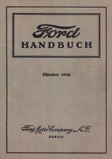Ford Handbuch Oktober 1926  von der Ford Motor Company AG Berlin