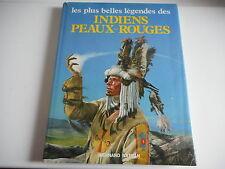INDIENS PEAUX-ROUGES les plus belles legendes - NATHAN