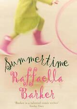 Summertime, Raffaella Barker, Used; Good Book