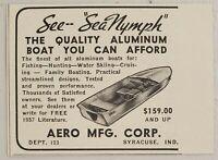 1957 Print Ad Sea Nymph Aluminum Boats Aero Mfg Corp Syracuse,Indiana