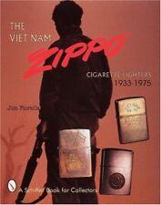 The Viet Nam Zippo Cigarette Lighters 1933-1975 by Fiorella, Jim