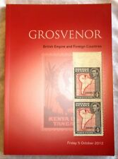 GROSVENOR AUCTION CATALOGUE: BRITISH EMPIRE & FOREIGN COUNTRIES 5 OCTOBER 2012