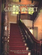The Majesty of the Garden District by Lee Malone (1994, Hardcover)