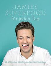 Jamies Superfood für jeden Tag von Jamie Oliver (2015, Gebundene Ausgabe)