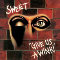 SWEET - GIVE US A WINK (NEW VINYL EDITION)   VINYL LP NEU