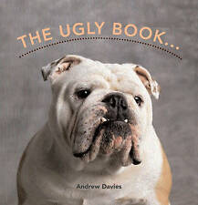The Ugly Book by Andrew Davies (Hardback, 2005)