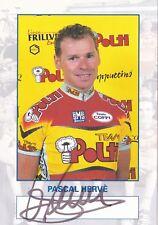 CYCLISME carte cycliste PASCAL HERVE équipe POLTI signée