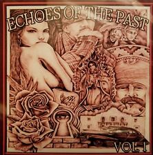 Echoes Of The Past Vol 1 CD Lowrider Oldies Rare Soul Cruisin Oldies