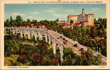 Postcard Arroyo Seco Colorado Street Bridge Showing Hotel Vista del Arroyo.