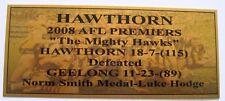 2008 HAWTHORN 3D Image Premiers Gold Plaque F/Post