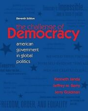 The Challenge of Democracy: American Government in Global Politics, Goldman, Jer