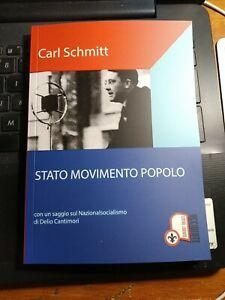 Carl Schmitt Stato Movimento Popolo saggio di Delio Cantimori Palermo Diritto
