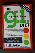 The G. I. Diet :The Easy, Healthy Way to Permanent Weight Loss - R Gallop 03 HC