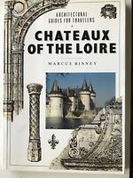 Architectural Guides for Travelers Chateaux of the Loire France 1992