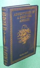 Adventures of a Deep-Sea Angler by Zane Grey-SND/# by Loren Grey-Derrydale Press