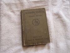 Scientific Cooking with Scientific Methods Sarah E. Woodworth Craig 1911