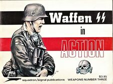 WEAPONS nº  3: WAFFEN SS IN ACTION. Squadron Signal Publications, 1973.