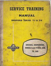 BEDFORD TJ & TK CAMION TELAIO SOSPENSIONE RUOTE PNEUMATICI Cabina Officina Riparazione Manuale