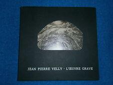 J. P. VELLY_L' OEUVRE GRAVE_1961-1980 CATALOGO FRANCESE/ITALIANO_ARTE_INCISIONI