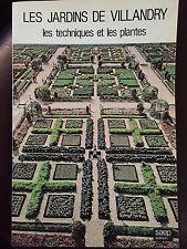 Les jardins de Villandry les techniqques et les plantes 1986