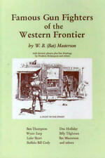 Famous Gun Fighters of the Western Frontier, Remington, Frederic,Masterson, Bat,