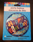 Pin HAPPY BIRTHDAY 3D Button, Badge - 4 in.