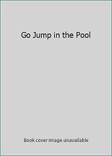 Go Jump in the Pool by Korman, Gordon