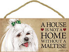 Maltese Wood Dog Sign Wall Plaque Photo Display 5 x 10 - House Is Not A Home ...