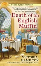 Death of an English Muffin-Victoria Hamilton-2015 Merry Muffin Mystery #3