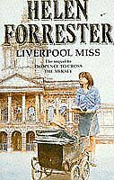 Liverpool Miss By Helen Forrester. 9780006364948
