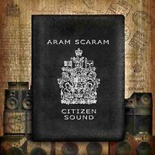 Aram Scaram - Citizen Sound ( CD, 2010 )