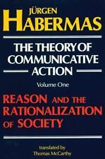Theory of Communicative Action: The Theory of Communicative Action Vol. 1 :...
