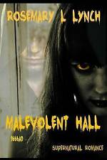 Malevolent Hall 1666AD, Lynch, Rosemary, Used; Acceptable Book