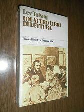 I QUATTRO LIBRI DI LETTURA - VOL 2 - TRAD ODANOV -LEV TOLSTOJ - LONGANESI&C 1979
