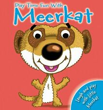 Hand Puppet Fun: Play Time with Meerkat by Igloo Books Ltd Book The Fast Free