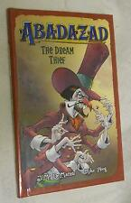 Abadazad: The Dream Thief by J.M.deMatteis & Mike Ploog  (2006, hardcover, illu)