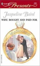 Wife:  Bought and Paid For  (Wedlocked!), Baird, Jacqueline, 0373122918, Book, A