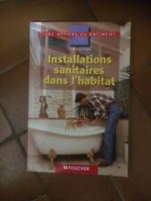 Installations sanitaires dans l'habitat Stephane Longo Foucher Technique et comm