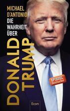 Die Wahrheit über Donald Trump von D'Antonio, Michael | Buch | gebraucht