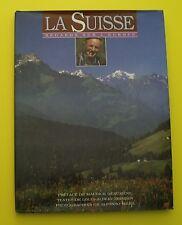 La Suisse - Regards sur l'Europe ( Louis-Albert Zbinden - Afonso Mejia ) 1992