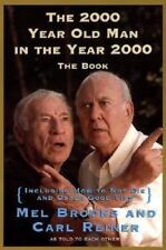 The 2000 Year-Old Man in the Year 2000 by Mel Brooks and Carl Reiner (1998, Pap…